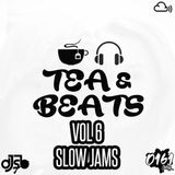 DJ SB - TEA & BEATS VOL 6 (SLOW JAMS)