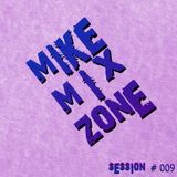 MIKE session  # 009 (By MIKE MrLocomix)