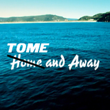 Tome Tapes Vol. 3 - Tome & Away