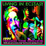 LIVING IN ECSTASY: Carl Cox, Isotonik, Bizarre Inc, Slam, Digital Boy, Manix, M People, Sunscreem