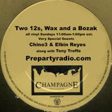Two 12s Wax and a Bozak Show  1-22-17 Edition with Chino3 Elbin Reyes and Tony Troffa