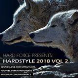 Hard Force Presents Hardstyle 2018 Vol 2