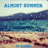 Almost Summer