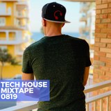 Tech House Mixtape 0819
