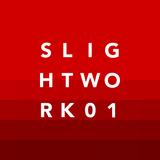 Slight Work Vol. 01