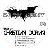 CHRISTIAN DURÁN - LIVE@DARK NIGHT (05-10-14)