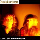 HEATWAVE! 74 @ AntenaZero