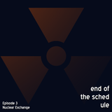 End of the Schedule Episode 3