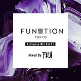 FUNKTION TOKYO Exclusive Mix Vol.51 Mixed By FUJI TRILL