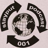 stay put podcast 001