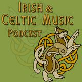 Celtic Music to Kick Off December #235