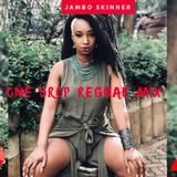 One Drop Reggae Mix - Jambo Skinner ,Chronixx,Alaine,Chris Martin Busy Signal.(RH EXCLUSIVE)