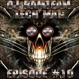 [DJ Ramteam] Tech Mag Episode #10 [Ramteam Radio]