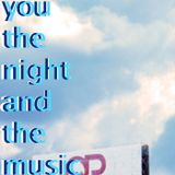 You, the Night and the Music #217