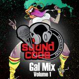 Soundcode GalBlaze v1 2017 Dancehall Mix