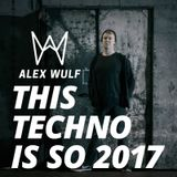 This Techno Is So 2017