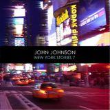 John Johnson - New York Stories Vol.07