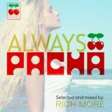 RICH MORE: ALWAYS PACHA vol.43