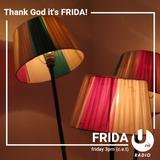 Thank God It's FRIDA! #4