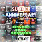 Summer Nirvana Bass Sessions #1: Anniversary