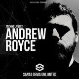 ANDREW ROYCE @ LIVE SET PODCAST SANTA GEMA UNLIMITED #4