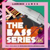 The BASS Series pt3