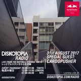 Diskotopia Radio 31st August 2017 w/ Cardopusher