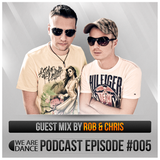 Episode #005 (Rob & Chris)