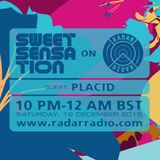 Sweet Sensation with Placid 12.12.15