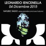 Naturec Radio | Leonardo Iencenella | 04 Dicembre 2015
