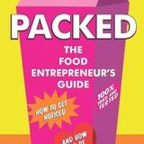 Packed - A Supermarket Sweep with Tessa Stuart Author of The Food Entrepreneur's Guide