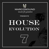 """""""HOUSE EVOLUTION"""" - vol. 7 - 1 april 2K19"""