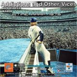 Addictions and Other Vices  413 - Time Warp 1975