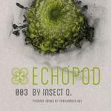 [ECHOPOD 003] Echogarden Podcast 003 by Insect O.