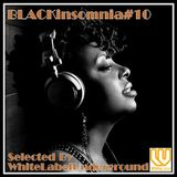 BLACKinsomnia#10(Funk-Soul-Jazz...nice &smooth,then get funky!!)