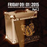 Dj PCP @ Balmoral Classics 09-01-15 (part 2)