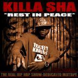 DJ MODESTY - KILLA SHA (RIP - THE REAL HIP HOP SHOW Dedicated MIXTAPE)
