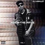 DJ Hamlet Presents - Inside The Rave Volume 1 (Bassline Edition)