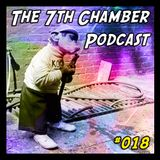 The 7th Chamber Podcast #018: Sticky Tuppy Thicket