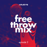 free throw mix | episode 2