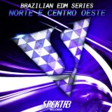 Brazilian EDM Series: Norte & Centro-Oeste (Continuous Mix)