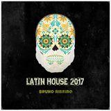 Bruno Ribeiro - Latin House 2017
