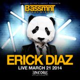 Erick Diaz Live @ Bassmnt for Encore Presents March 21 2014