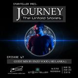 Journey - The Untold Stories episode - #067 Guest Mix by Enzo Vood (06.06.2018)