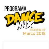 PROGRAMA-DANCE MIX - MARCO 2018 SEMANA 03
