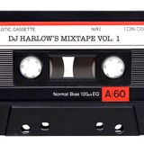 Dj Harlows Mixtape VOL. 1
