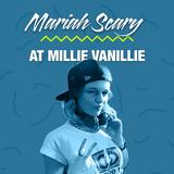 Mariah Scary birthday DJ set at Millie Vanillie