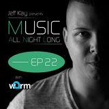 Music All Night Long (MANL) #22