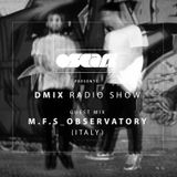 Oscar L Presents - DMix Radioshow May 2016 - Guest DJ - M.F.S_Observatory