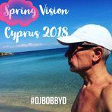 DJ Bobby D - Spring Vision, Cyprus 2018